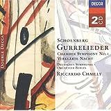 Schoenberg: Gurrelieder / Chamber Symphony No. 1 / Verklärte Nacht