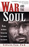 War and the Soul, Edward Tick, 083560831X