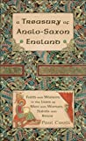 A Treasury of Anglo-Saxon England, Paul Cavill, 0007104049