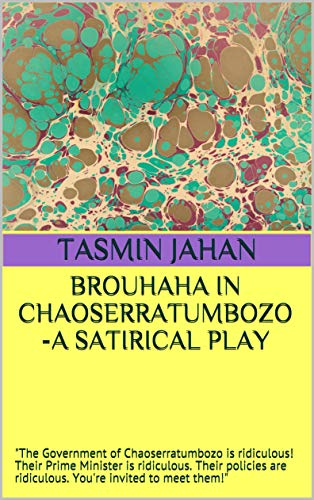 Brouhaha In Chaoserratumbozo A Satirical Play The Government Of