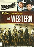 img - for Pel culas clave del western book / textbook / text book