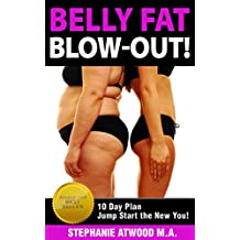 Belly Fat: Blowout Belly Fat Clean Eating Guide to Lose Belly Fat Fast No Diet Healthy Eating (Eating Clean, Healthy Living, Gluten, Wheat Free, Low Fat, Grain Free Diet, Detox) (Live Fit Book 1)