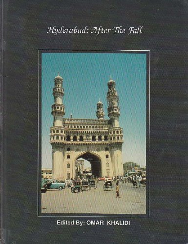 Hyderabad: After the Fall (HHS Monograph Series, No 4)
