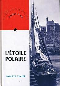 L'étoile polaire par Colette Vivier