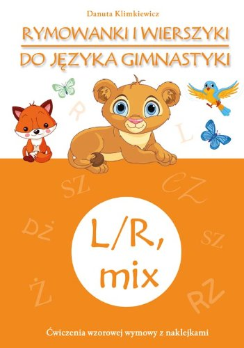 Rymowanki I Wierszyki Do Języka Gimnastyki L/R, Mix - Danuta Klimkiewicz [KSIĄŻKA] Danuta Klimkiewicz