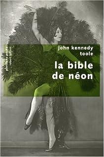 La bible de néon, Toole, John Kennedy