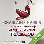 Disparition à Dallas (La communauté du Sud 2)   Charlaine Harris