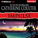 Impulse Audiobook by Catherine Coulter Narrated by Renee Raudman, Paul Costanzo