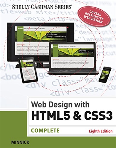 Web Design with HTML & CSS3: Complete (Shelly Cashman Series) (The Best Responsive Web Design Examples And Resources)