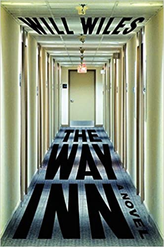 Image result for Will Wiles, The Way In: A Novel,