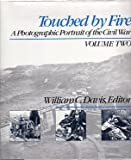 download ebook touched by fire: a photographic portrait of the civil war, volumes 1 and 2 (complete) pdf epub