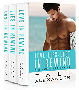 Love In Rewind: The Complete Series: Three Book Bundle by [Alexander, Tali]