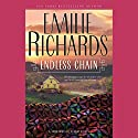 Endless Chain Audiobook by Emilie Richards Narrated by Isabel Keating