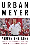 Above the Line: Lessons in Leadership and Life from a Championship Season
