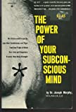 The Power of Your Subconscious Mind, Joseph Murphy, 0136859259