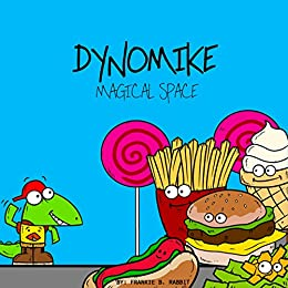 Dynomike: Magical Space (Children's Mindfulness Book, Rhyming Bedtime Stories, Read Aloud Book for Kids) by [Rabbit, Frankie B.]