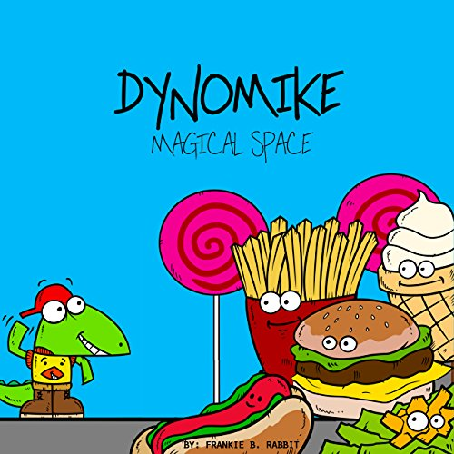 Dynomike: Magical Space by Frankie B. Rabbit ebook deal