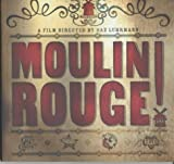 ''MOULIN ROUGE'' (FILM TIE IN)' by Milo Bilbrough (2001-01-01)