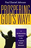 Prospering God's Way!, Paul Daniel Johnson, 193320446X