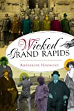 Wicked Grand Rapids, Amberrose Hammond, 1626192960
