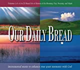 Our Daily Bread Box Set - Morning, Day, Evening & Night by Various [Music CD]
