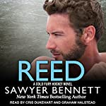 Reed: Cold Fury Hockey Series, Book 10 | Sawyer Bennett