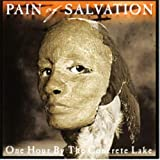 One Hour By The Concrete Lake by Pain Of Salvation (1999-01-18)