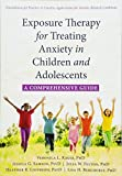"Veronica Raggi, ""Exposure Therapy for Treating Anxiety in Children and Adolescents: A Comprehensive Guide"" (New Harbinger, 2018)"