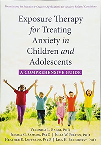 024a6ed3e6bd Amazon.fr - Exposure Therapy for Treating Anxiety in Children and ...