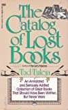 The Catalog of Lost Books, Thaddeus F. Tuleja, 0449903478