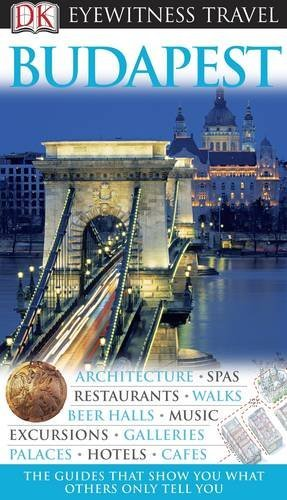 Budapest (DK Eyewitness Travel Guide)