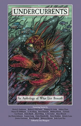 Books : Undercurrents: An Anthology of What Lies Beneath