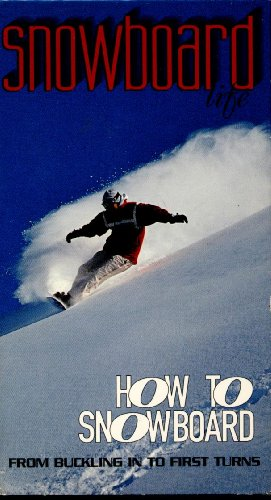 Snowboard Life: How to Snowboard - From Buckling in to First Turns - Turn Snowboard A To How