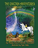 The Unicorn Adventures, Michelle Christopher and Thomas Rosa, 1481839748