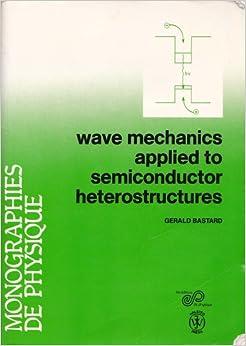 \ONLINE\ Wave Mechanics Applied To Semiconductor Heterostructures. Vodka Jorge segura values train