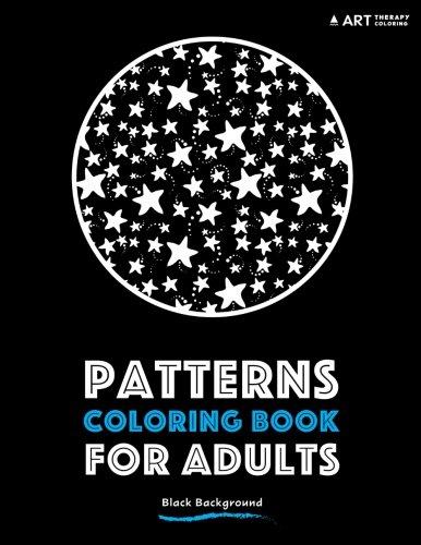 Pattern Background - Patterns Coloring Book For Adults: Black Background (Coloring Book For Adults With Black Background) (Volume 2)