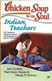 chicken soup for teachers - Chicken Soup for the Soul: Indian Teachers
