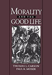 Morality and the Good Life (And Society)
