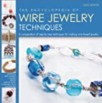 The Encyclopedia of Wire Jewelry Tech...