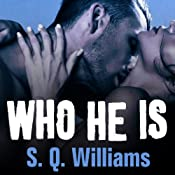 Who He Is: FireNine #1 | S. Q. Williams