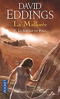 La Mallorée, tome 5 : La Sybille de Kell par Eddings
