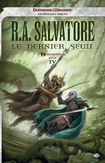 Les Royaumes Oubliés - Saga de Padhiver, tome 4 : Le dernier seuil par Salvatore
