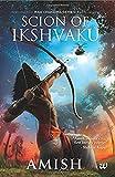 Scion of Ikshvaku (English, Paperback, Amish)