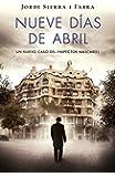 Nueve días de Abril / Nine days on April