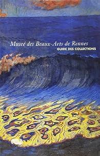 Musee des Beaux Arts de Rennes-Guide des Collections par  Réunion des musées nationaux