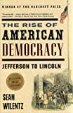The Rise of American Democracy, Sean Wilentz, 0393329216