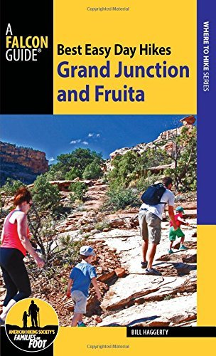 Best Easy Day Hikes: Grand Junction and Fruita (Best Easy Day Hikes Series) by Bill Haggerty - Junction Shopping Grand