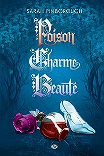 Poison, Charme, Beauté - L'Intégrale par Pinborough