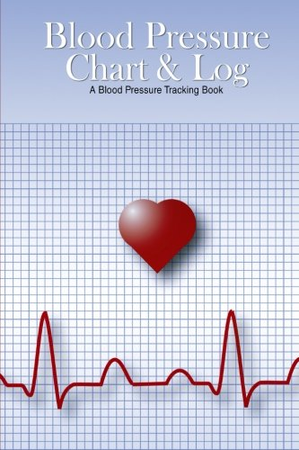 - Blood Pressure Chart & Log: A Blood Pressure Tracking Book (6