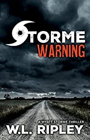 Storme Warning (Wyatt Storme Book 4)
